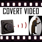 Covert Video Surveillance